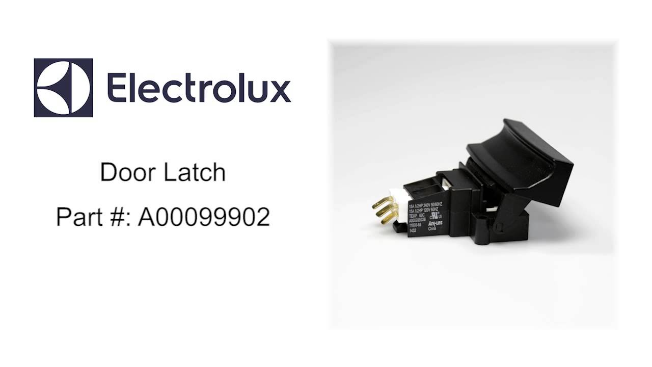 hight resolution of electrolux door latch part number a00099902