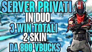 🔴SERVER PRIVATI FORTNITE| REGALO 2 SKIN DA 800 A CHI FA 3 WIN| LIVE FORTNITE ITA