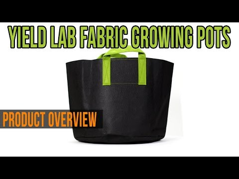 Yield Lab Fabric Growing Pots Product Overview