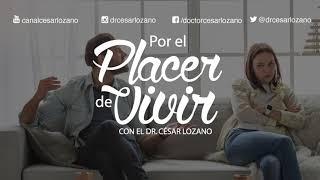 Tu pareja ¿Pelea o abusa? .- Por el Placer de Vivir con el Dr  César Lozano