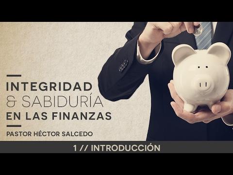 Integridad y sabiduría en las finanzas  1 - Introducción