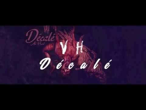 Download VH - Décalé [ Ali Prod ]