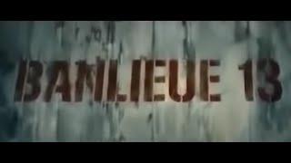 Banlieue 13 2004 Partie 1