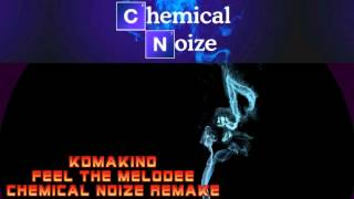 Chemical Noize - Feel the Melodee