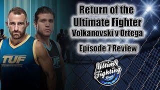 The Ultimate Fighter Season 29 - Episode 7 Review TUF Volkanovski Vs Ortega
