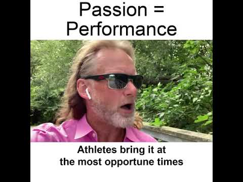 Passion = Performance