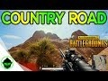 COUNTRY ROAD | PUBG FIRST PERSON GRIND | PUBG FPP (BATTLEGROUNDS)