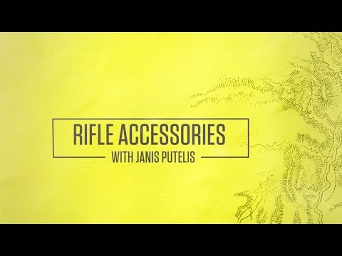 Rifle Accessories With Janis Putelis