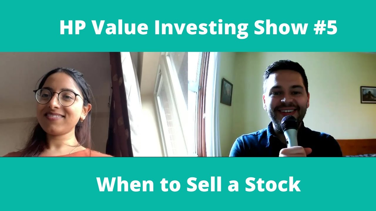 When to Sell a Stock - HP Value Investing Show #5