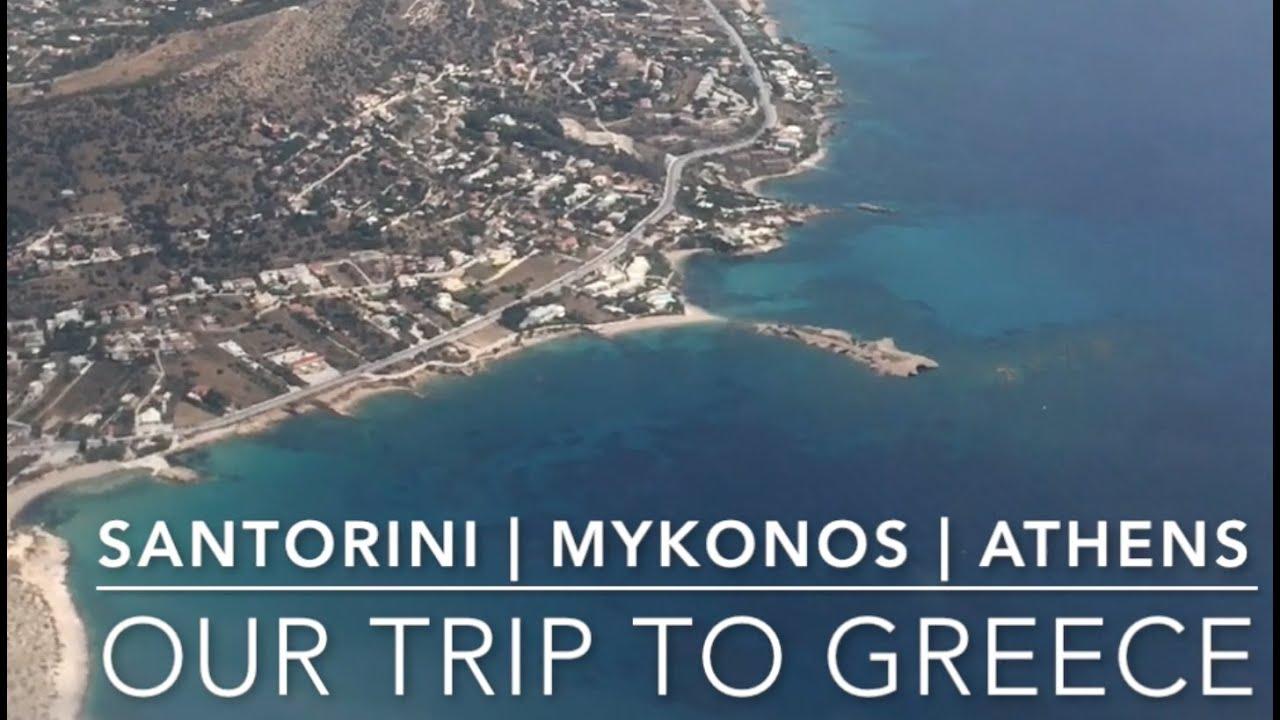 Our Trip To Greece Santorini Mykonos Athens Day Itinerary - Trip to greece