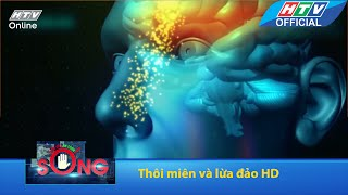Cảnh báo an toàn sống | Thôi miên và lừa đảo | HTV