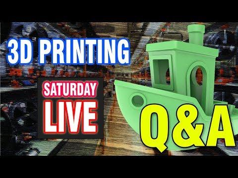 LIVE - 3D Printing Q&A