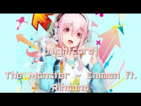 [nightcore]-the-monster---enimen-ft.-rihanna.-(-with-lyrics-)