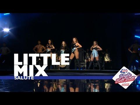Little Mix - Salute  At Capital's Jingle Bell Ball