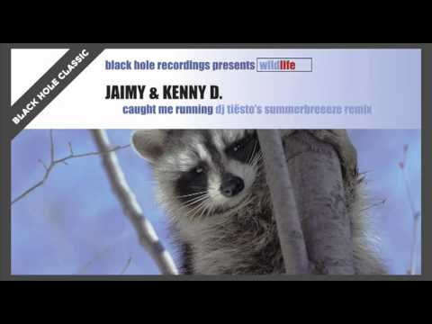 Jaimy & Kenny D - Caught Me Running (Dj Tiësto's Summerbreeze Mix)
