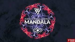 Robin Hustin x Hoaprox - Mandala (Official Audio)