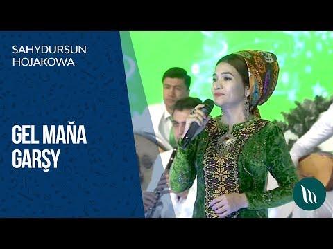 Sahdursun Hojakowa - Gel Maňa Garşy   2018