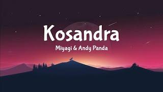 Miyagi & Andy Panda - Kosandra Lyrics