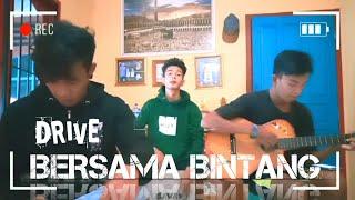 Download BERSAMA BINTANG | DRIVE COVER ACOUSTIC GAWAZ CM