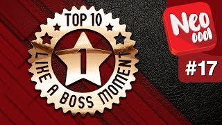 Top 10 Like a Boss Moment - Ep. 17 PT-BR