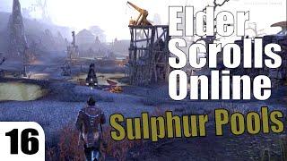 The Elder Scrolls Online ep 16 - Sulphur Pools [Templar lvl 10]