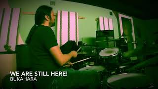 Bukahara/ We are Still Here ! / Drum Cover by flob234