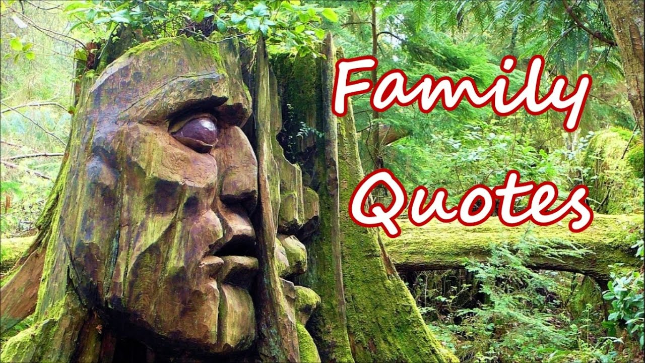 Best Family Quotes Famous Quotes About Family Love Youtube