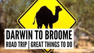 Darwin to Broome Travel Guide - Tour the World TV