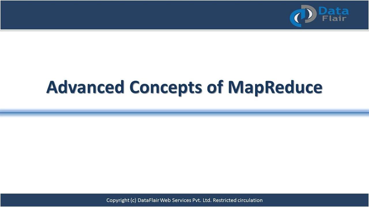Advanced Map Reduce Concepts | Hadoop Training | Hadoop Workshop | DataFlair