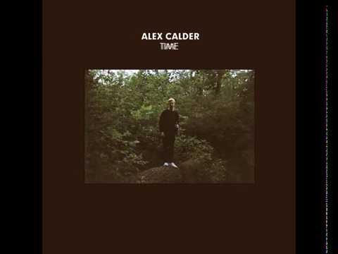 Alex Calder - Time (Full EP)