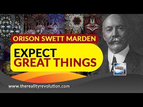 Orison Swett Marden Expect Great Things