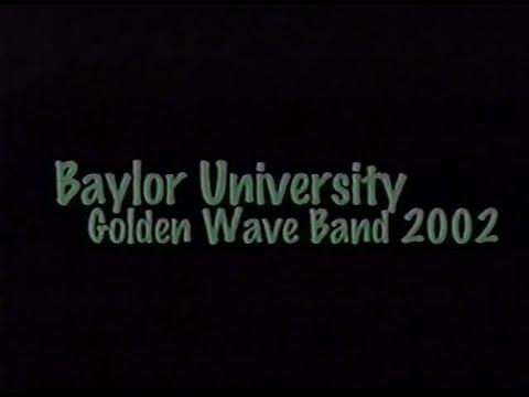 2002 Baylor University Golden Wave Band