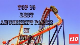 Top 10 Parks - Top 10 Best Amusement Parks in India