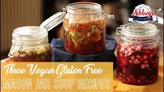 Three VEGAN and Gluten Free Mason Jar Soup Recipes   Healthy Lunches