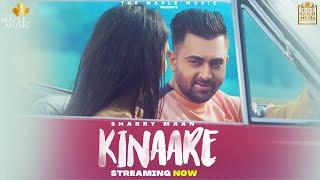 Kinaare (Full Video) Sharry Mann | Latest Punjabi Songs 2021 | New Punjabi Songs 2021
