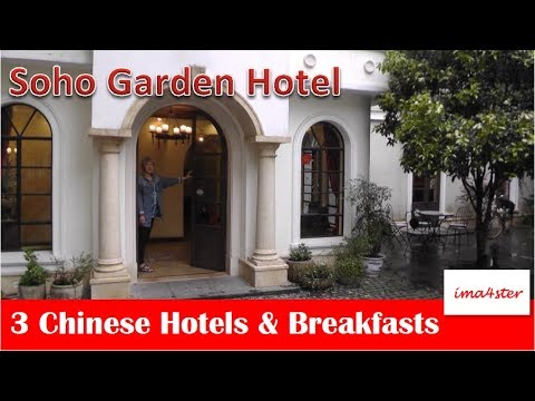 Three Chinese Hotels and Breakfasts - Part 1