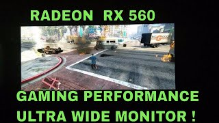 Will Radeon RX 560 handle 2560 x 1080 -  Ultrawide Monitor ? | Tested in 10 Games