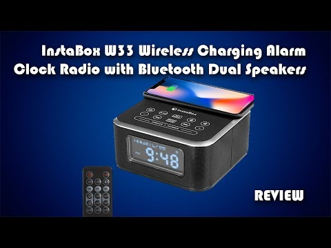 Instabox W33 Dual Speaker Wireless Charging Alarm Clock Review