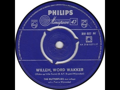 (Dutch) The Butterflies ~ Willem Word Wakker ~Cover Everly Bros' ~Wake Up Little Susie