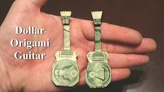 Dollar Origami Guitar Tutorial - How to make a Dollar Origami Guitar