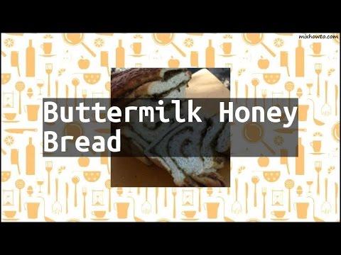 Recipe Buttermilk Honey Bread