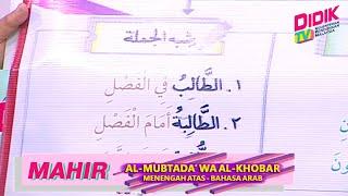Mahir (2021) | Menengah Atas: Bahasa Arab – Al-Mubtada' Wa Al-Khobar