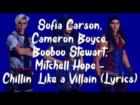 Sofia Carson, Cameron Boyce, Booboo Stewart, Mitchell Hope - Chillin' Like a Villain (Lyrics)