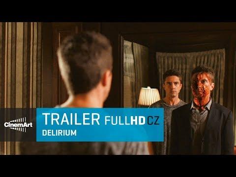 Delirium (2018) oficiální HD trailer [CZ TIT]