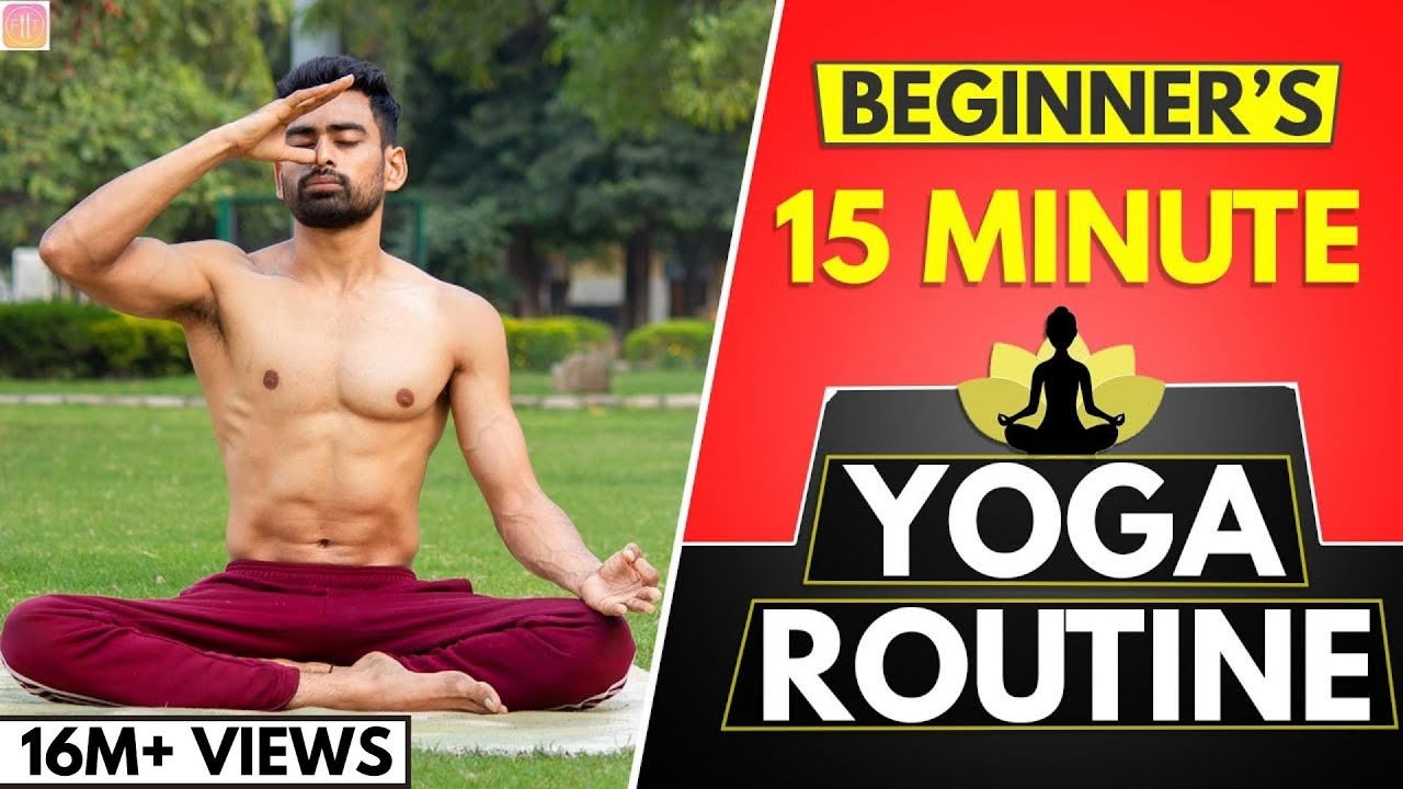 15 Min Daily Yoga Routine For Beginners Follow Along Youtube