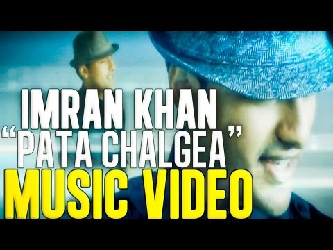 Imran Khan - Pata Chalgea (Music Video HD) w/...