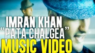 Imran Khan - Pata Chalgea (Music Video HD) w/ English Translations