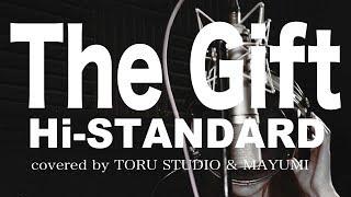 Hi-STANDARDの18年振りのフルアルバムに収録される「THE GIFT」を女性カ...