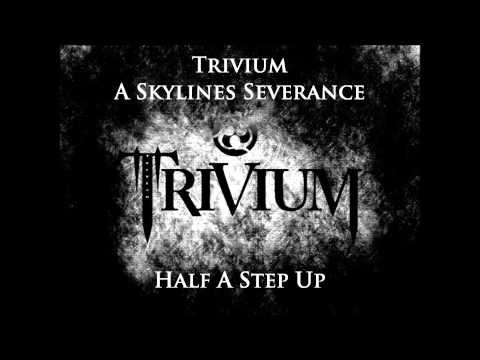 Trivium - A Skylines Severance - Drop D ( correct me if i'm wrong )
