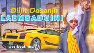 Leambadgini Diljit Dosanjh New Punjabi Song 2016 Full HD